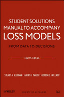 Student Solutions Manual to Accompany Loss Models: From Data to Decisions, Fourth Edition [Pdf/ePub] eBook