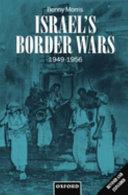 Israel's Border Wars, 1949-1956