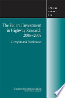 The Federal Investment in Highway Research  2006 2009 Book
