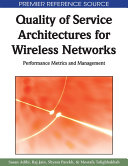 Quality of Service Architectures for Wireless Networks  Performance Metrics and Management