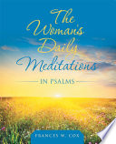 The Woman s Daily Meditations in Psalms