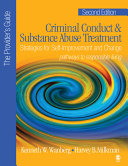 Criminal Conduct and Substance Abuse Treatment   The Provider s Guide