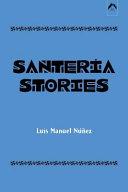 Santeria Stories