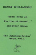 'Some Notes on 'The Flax of Dream'-- ' and Other Essays