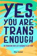Yes, You Are Trans Enough Pdf/ePub eBook