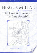 The Crowd in Rome in the Late Republic Book