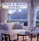 Blue & White Rooms