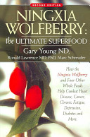 Ningxia Wolfberry  the Ultimate Superfood