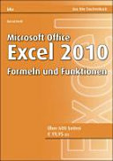 Microsoft Excel 2010 - Formeln und Funktionen