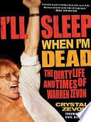 I ll Sleep When I m Dead