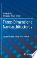 Three Dimensional Nanoarchitectures Book PDF