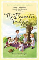 The Fleurville Trilogy
