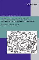 Die Geschichte der Kinder- und Schulbibel