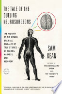 The Tale of the Dueling Neurosurgeons Book