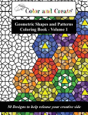 Color and Create - Geometric Shapes and Patterns