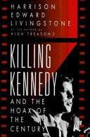 Killing Kennedy and the Hoax of the Century Book PDF
