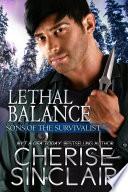 Lethal Balance