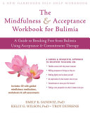 The Mindfulness and Acceptance Workbook for Bulimia Pdf/ePub eBook