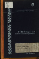 FTZs  Cat s Paw and Beachheads of Imperialism