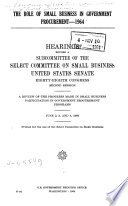 The Role of Small Business in Government Procurement  1964 Book
