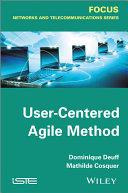 User Centered Agile Method