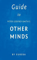 Guide to Peter Godfrey-Smith's Other Minds