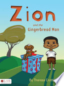 Zion And The Gingerbread Man