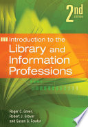 Introduction to the Library and Information Professions, 2nd Edition