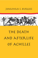 The Death and Afterlife of Achilles ebook