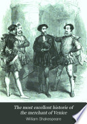 The Most Excellent Historie of the Merchant of Venice Book