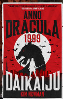 Anno Dracula 1999: Daikaiju [Pdf/ePub] eBook