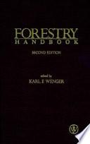 """Forestry Handbook"" by Karl F. Wenger"
