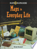 Maps in Everyday Life
