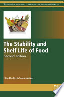 """The Stability and Shelf Life of Food"" by Persis Subramaniam, Peter Wareing"