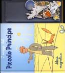 I viaggi del Piccolo Principe. Con magneti