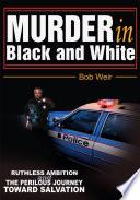 Murder in Black and White Book PDF