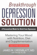 Breakthrough Depression Solution   A Personalized Model For Relief From Depression