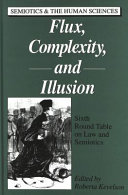 Flux Complexity And Illusion