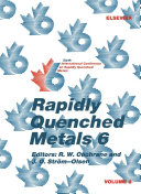 Rapidly Quenched Metals 6: