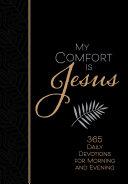 My Comfort Is Jesus Book