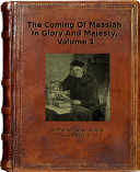 THE COMING OF MESSIAH IN GLORY AND MAJESTY Pdf/ePub eBook