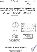 Study of the Effect of Departure Procedures on the Noise Produced by Jet Transport Aircraft