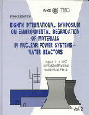 Proceedings Of The Eighth International Symposium On Environmental Degradation Of Materials In Nuclear Power Systems Water Reactors Book PDF
