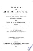 A Grammar Of The English Language In A Series Of Familiar Lectures Etc