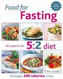 The 5 2 Diet Recipe Book