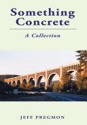 Something Concrete