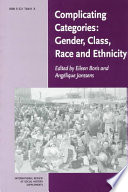 Complicating Categories  Gender  Class  Race and Ethnicity