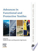 Advances in Functional and Protective Textiles Book