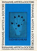 Shamans, Mystics, and Doctors [Pdf/ePub] eBook