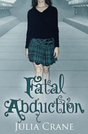Fatal Abduction: Ifics #3